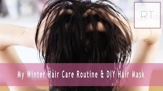 ♥ My Winter Hair Care Routine & DIY Hair Mask ♥ Thumbnail