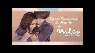 Gambar cover Iqbaal Ramadhan - Kita Pernah Ada I Ost. Milea: Suara Dari Dilan