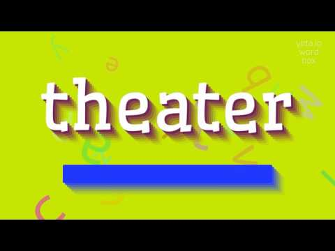 """How to say """"theater""""! (High Quality Voices)"""