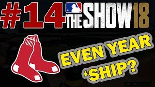EVEN YEAR CHAMPIONSHIP??? BOSTON RED SOX FRANCHISE EPISODE 14