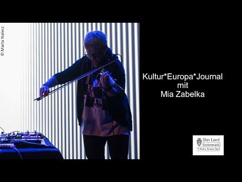 Kultur*Europa*Journal mit Mia Zabelka