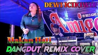 Download lagu Makan Hati Lagu Dangdut Dewi Icikiwir Arr Vaddero Jhonedy Bs MP3
