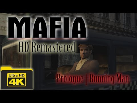 (4K) Mafia HD Remastered: Prologue | An Offer You Can't Refuse | Running Man