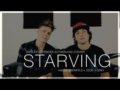 Starving - Hailee Steinfeld, Zedd, Grey (Wesley x...