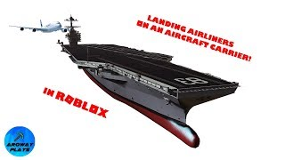 Landing Airliners On An Aircraft Carrier! | ROBLOX