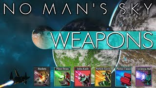 SHIP WEAPONS COMPREHENSIVE GUIDE in No Man