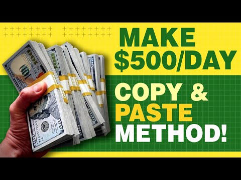 How to Make $500 a Day With No Previous Experience! SIMPLE copy and paste method!