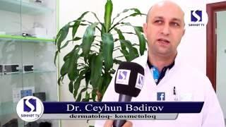 Dəri xəstəlikləri & Dermatoloq-kosmetoloq Ceyhun Bedirov