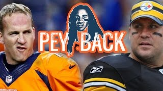"""Pey"" Back (Broncos vs Steelers 2016 PLAYOFFS DISS Song)"