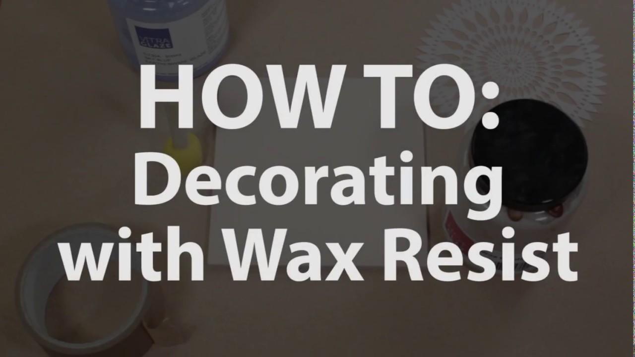 Wax Resist / Emulsion | Hot Clay