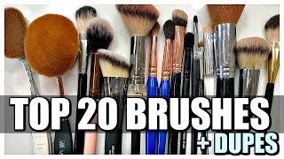 TOP 20 MAKEUP BRUSHES   + A Few Dupes
