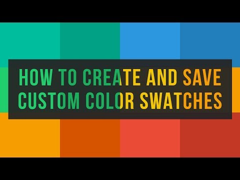 How To Create And Save Custom Color Swatches In Photoshop