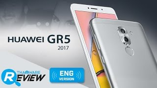 Huawei GR5 2017 Smartphone Review