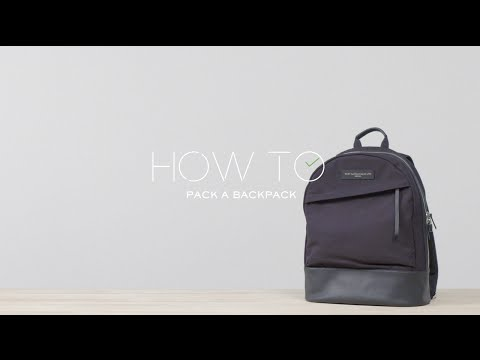 How To Pack A Backpack | MR PORTER