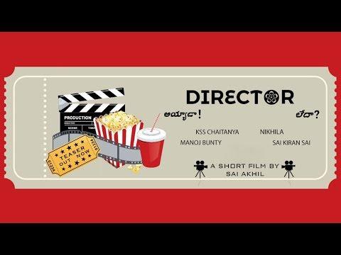 Director || Short Film Teaser || By Sai Akhil Tadepalli ||