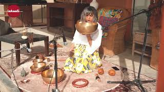Sound Meditation - Mehla Sarki  (Tibetan Singings Bowl)   Winter Lores 2021 by Lahooti