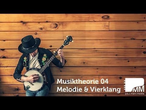 Musiktheorie 04 – Die Melodie komponieren und Vierklänge