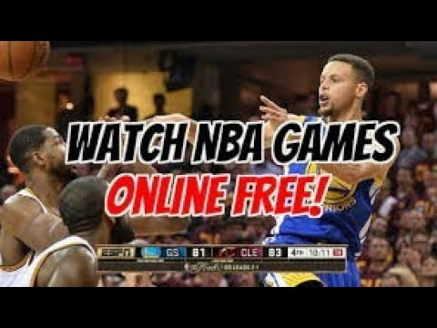 How To Watch Any NBA Game Live Free 2017-2018 (no Sign Up, No Card)