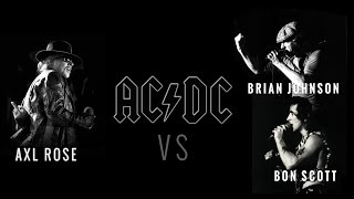 Axl Rose VS Brian Johnson VS Bon Scott (AC/DC) - PRO SHOT (Part 1)