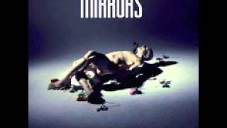 Mirrors - Toe the line