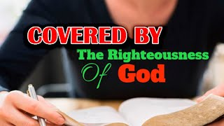 "This Day With God: ""Covered by Christ's Righteousness""-- By Ellen G. White"