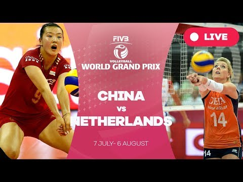 China v Netherlands - Group 1: 2017 FIVB Volleyball World Grand Prix