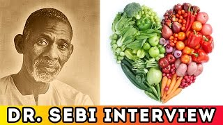 Dr. Sebi - Life Changing Health Secrets & Solutions (Full Video Interview)(Openupyourmind101 the undeniable truth interview lecture with Doctor Sebi pathologist, herbalist, biochemist and naturalist from Honduras. Essential ..., 2016-05-06T03:00:06.000Z)