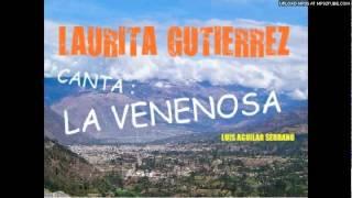 LAURITA GUTIERREZ (ABANCAY) canta : LA VENENOSA