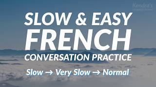 Скачать Slow And Easy French Conversation Practice