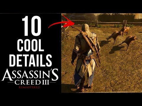10 COOL Details In Assassin's Creed 3 Remastered