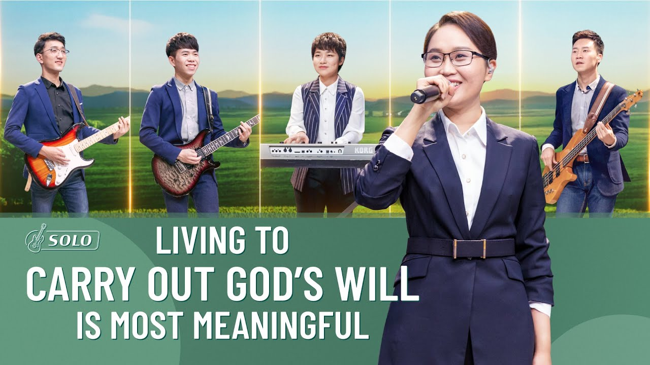 """Christian Song   """"Living to Carry Out God's Will Is Most Meaningful"""""""