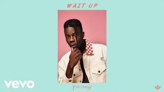 Thutmose - Wait Up Wait Up (Prod. Avedon) (Official Audio)