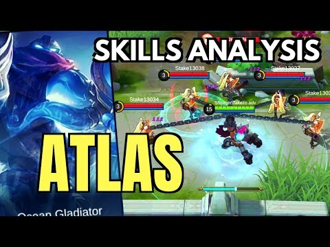 ATLAS : NEW TANK HERO SKILL AND ABILITY ANALYSIS | Mobile Legends