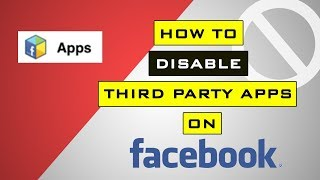 How To Disable Third Party Apps on Facebook