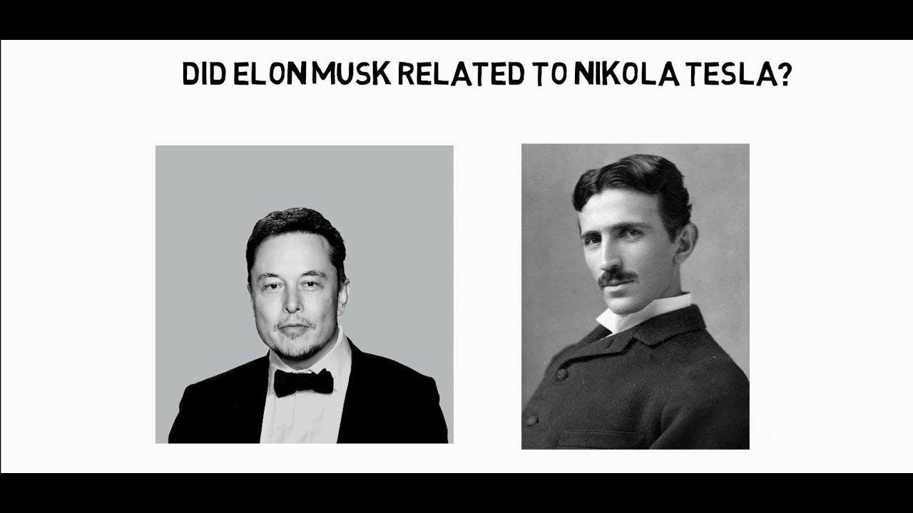 Did Elon Musk related to Nikola Tesla ? - YouTube