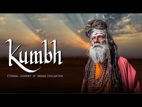 KUMBH-Eternal Journey of Indian Civilisation-A Documentary Film