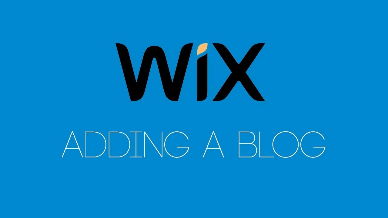 Adding A Blog To Your Wix Website - Wix com Tutorial - Wix My Website