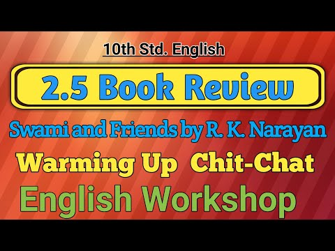 2.5 Book Review Swami and Friends Warming Up Chit-Chat and English Workshop  /10th Std. English