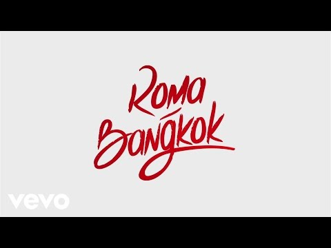 Baby K - Roma - Bangkok (Lyric Video) ft. Giusy Ferreri