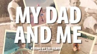 My Dad And Me / A Song For Fathers
