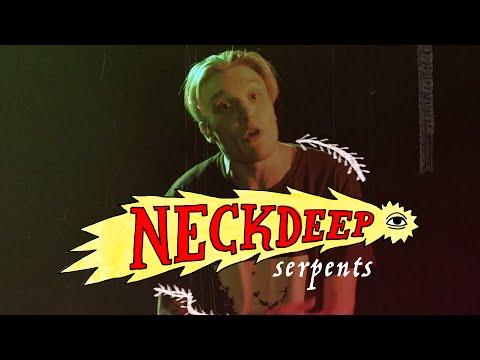 Neck Deep - Serpents (Official Music Video)
