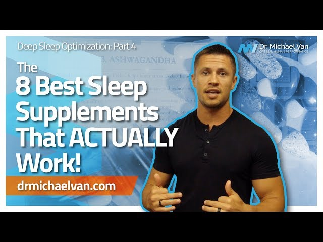 The 8 Best Sleep Supplements That ACTUALLY Work: L-Theanine, Melatonin, Tryptophan And More... (Ep4)