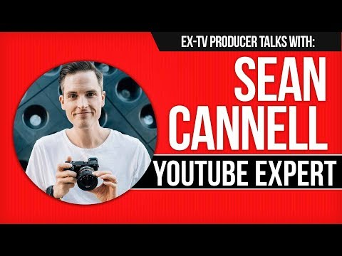 YouTube Expert Sean Cannell: How to Make Money + Build a YouTube Channel / Social Media Career