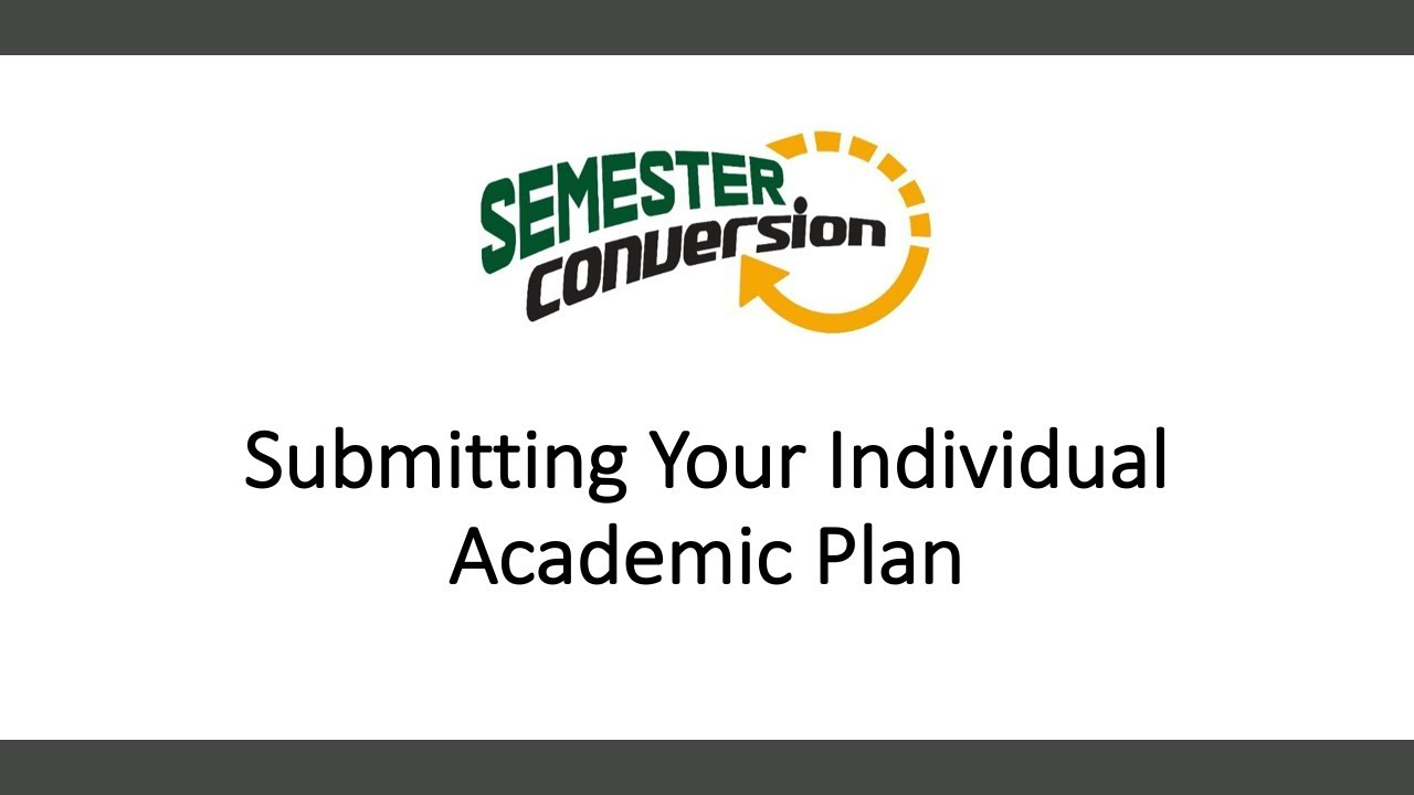 Submitting Your Individual Academic Plan