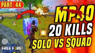 Unbelievable MP40 20 Kill - Garena Free Fire