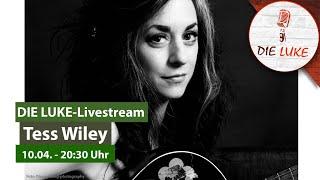 Tess Wiley live concert from DIE LUKE Ludwigsburg | 10.04.2021