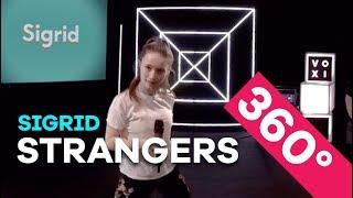 Sigrid - Strangers (LIVE in 360°)
