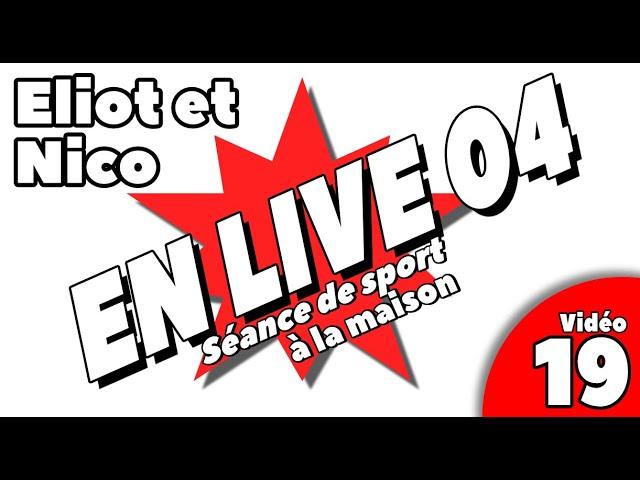 - sport à la maison / SEANCE LIVE 4 /Vidéo 19 -