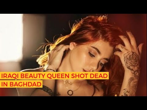 Iraqi beauty queen shot dead in Baghdad