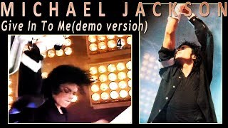 Michael Jackson - Give In To Me (demo version)